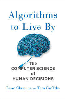 Algorithms to Live By Book Cover