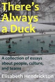 There's Always a Duck Book Cover