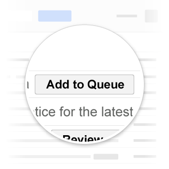 Gmail Add to Queue button