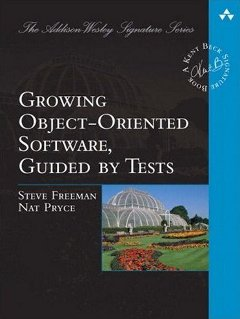 Growing Object Oriented Software, Guided By Tests Book Cover